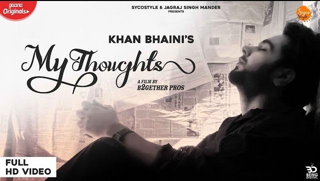 My Thoughts Lyrics - Khan Bhaini