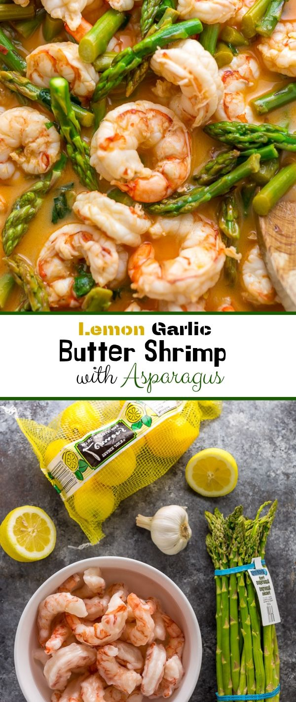Lemon Garlic Butter Shrimp with Asparagus #Lemon #Garlic #Butter #Shrimp #with #Asparagus Healthy Recipes For Weight Loss, Healthy Recipes Easy,