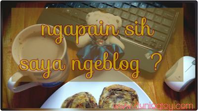 kenapa harus ngeblog