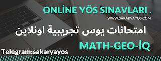 امتحان يوس تجريبي اون لاين في سكاريا يوس 20-10-2020 YÖS Deneme Sınavı رياضيات هندسة اي كيو (Matematik-IQ-Geometri)
