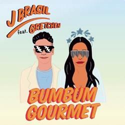 Baixar Bumbum Gourmet - J Brasil e Gretchen Mp3