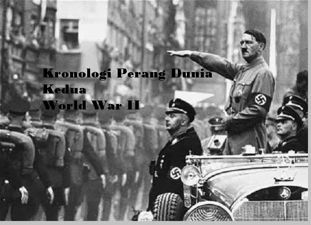 Kronologi Perang Dunia Kedua - pustakapengetahuan.com