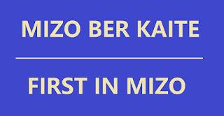FIRST IN MIZO