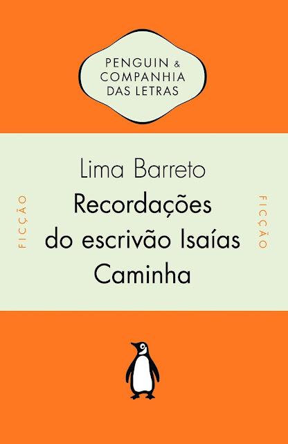 Recordações do Escrivão Isaías Caminha - Afonso Henriques de Lima Barreto