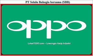 Lowongan Kerja PT Selalu Bahagia Bersama (SBB) OPPO Manufacturing Tangerang 2019