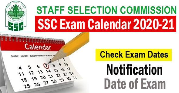 SSC Exam Calendar 2020-21 - Updated Released 1st June PDF Download