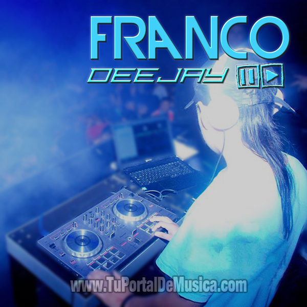 Franco DeeJay Volumen 1 (2016)
