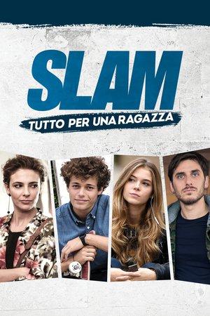 Poster Slam - Tutto per una ragazza 2016