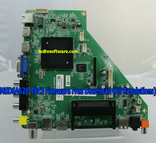 MSD6A628-T8E3 Firmware Free Download (All Resolutions)