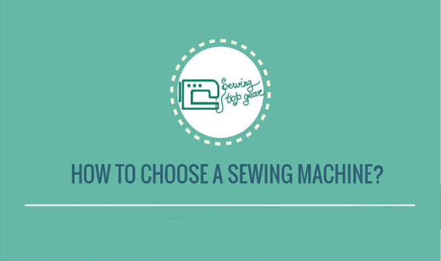 How to Choose a Sewing Machine? #infographic