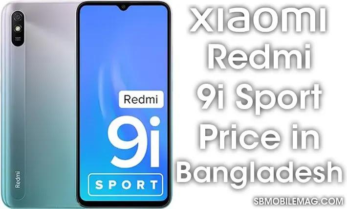 Xiaomi Redmi 9i Sport, Xiaomi Redmi 9i Sport Price, Xiaomi Redmi 9i Sport Price in Bangladesh