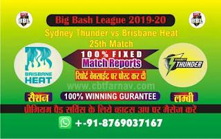 Today Match Prediction Brisbane vs Thunder Big Bash T20 25th Match