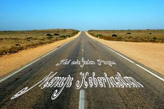Jalan Lurus menuju keberhasilan