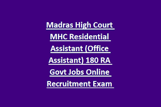 Madras High Court MHC Residential Assistant (Office Assistant) 180 RA Govt Jobs Online Recruitment Exam Syllabus, Pattern 2019