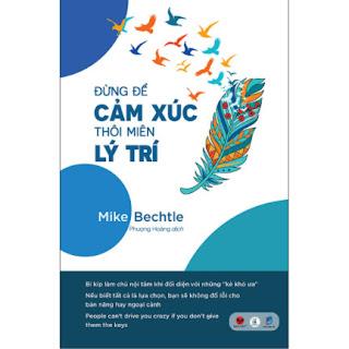 Đừng Để Cảm Xúc Thôi Miên Lý Trí ebook PDF EPUB AWZ3 PRC MOBI