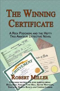 The Winning Certificate - A Rick Podowski and The Hefty Trio Amateur Detective Novel by Robert Miller