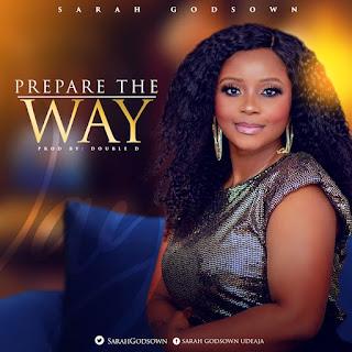 MUSIC: Sarah Godsown - Prepare The Way   @SarahGodsown