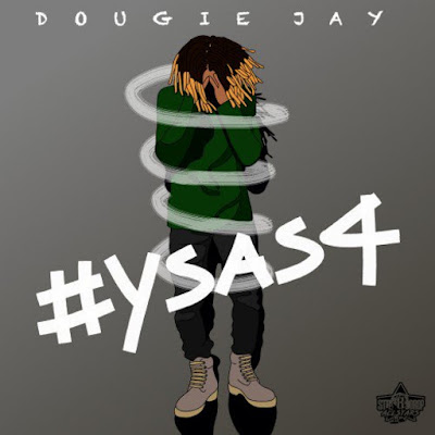 dougie jay, singer, songwriter, r&b, soul r&b/soul, ysas4, new mixtape