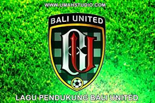 Lagu Pendukung Bali United - Bali United
