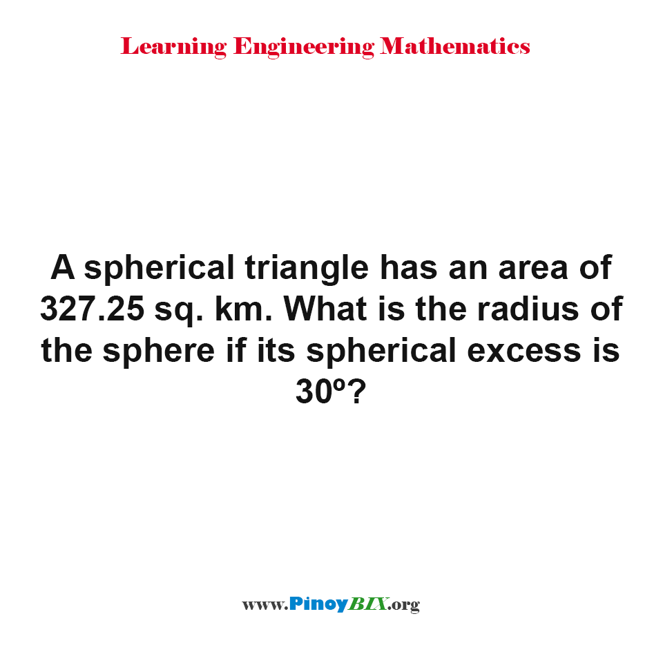 What is the radius of the sphere if its spherical excess is 30°?