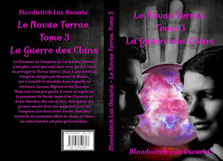 """Le Novae Terrae, tome 3 : La Guerre des Clans"""", de Bloodwitch Luz Oscuria"""
