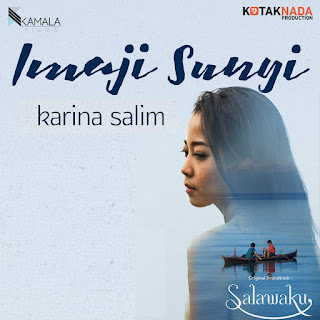 "Karina Salim - Imaji Sunyi (From ""Salawaku"") on iTunes"