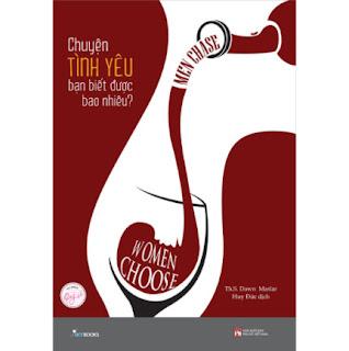 Men Chase Women Choose - Chuyện Tình Yêu Bạn Biết Được Bao Nhiêu? ebook PDF EPUB AWZ3 PRC MOBI