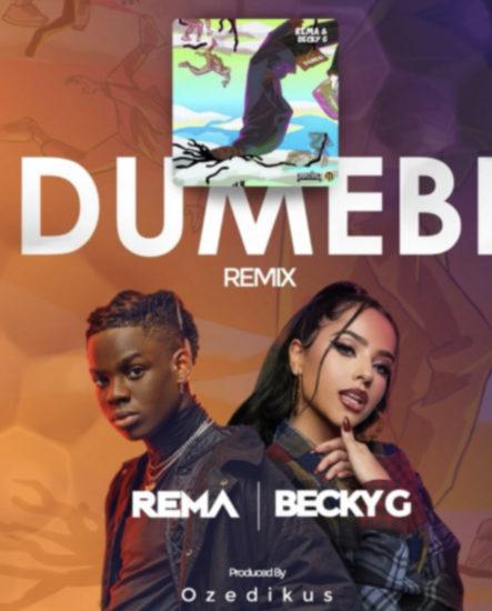 rema-x-becky-g-dumebi-remix.html