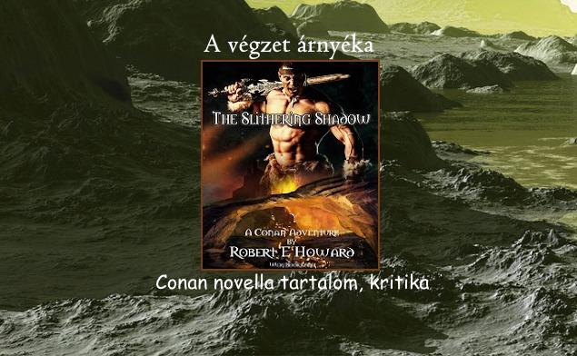 A végzet árnyéka Conan novella tartalom, kritika