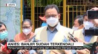 Banjir Jakarta Surut, Anies: Hasil Kerja Kolektif, Perencanaan Serius dan Atas Izin Allah