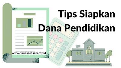 tips siapkan dana pendidikan