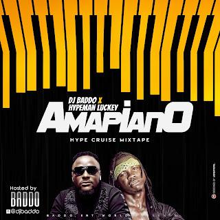 MIXTAPE: DJ Baddo x Hypeman Luckey - Amapiano Hype Cruise Mix