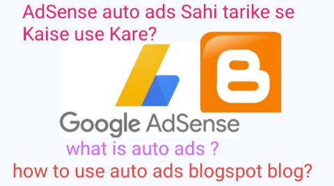 Blogger Blog Me Adsense Auto Ads Kyu Aur Kaise Use Karen? Method 2019