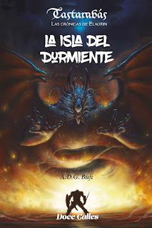 La isla del durmiente   Trastabarás. Las crónicas de Elaurin #1   A.D.G Bufi