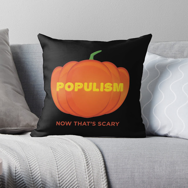 Pumpkin Pillow, Populism - Now That's Scary