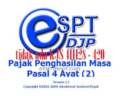 Tidak Ditemukan Kode 411128 - 420 Pada Aplikasi eSPT PPh 4 Ayat 2