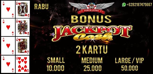 Bonus Harian Jackpot Cash 2 Kartu Poker (RABU)