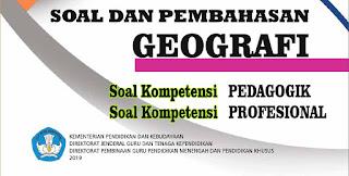 Soal UP PPG Geografi Lengkap Pembahasan