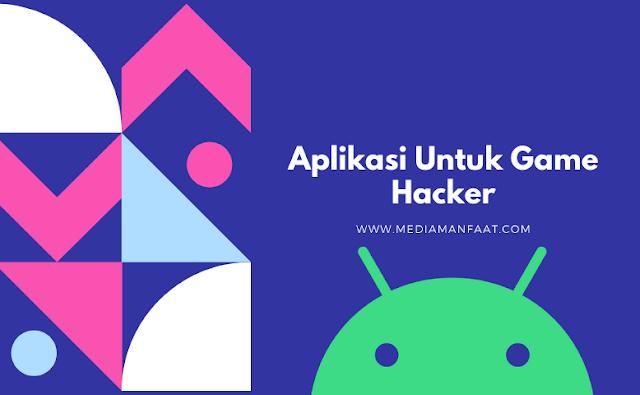 Cara Download Aplikasi Untuk Game Hacker Melalui Situs Terpercaya