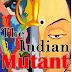 द इंडियन म्यूटन The Indian Mutant कहानी भी अपनी कोई कहानी कहती है। - ब्लॉगर आकांक्षा सक्सेना
