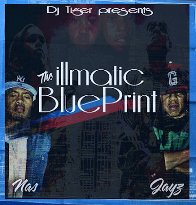 DJAYTIGER- THE ILLMATIC BLUEPRINT