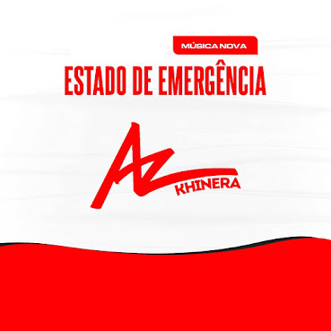 AZ Khinera - Estado de Emergência ( 2021 ) [DOWNLOAD