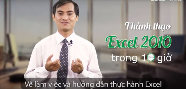 Khóa học thành thạo Excel 2010 trong 10 giờ