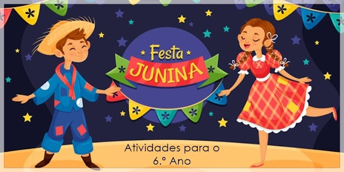 Interpretação do Poema São João - Atividades de Língua Portuguesa para o 6.º C / 6.º E
