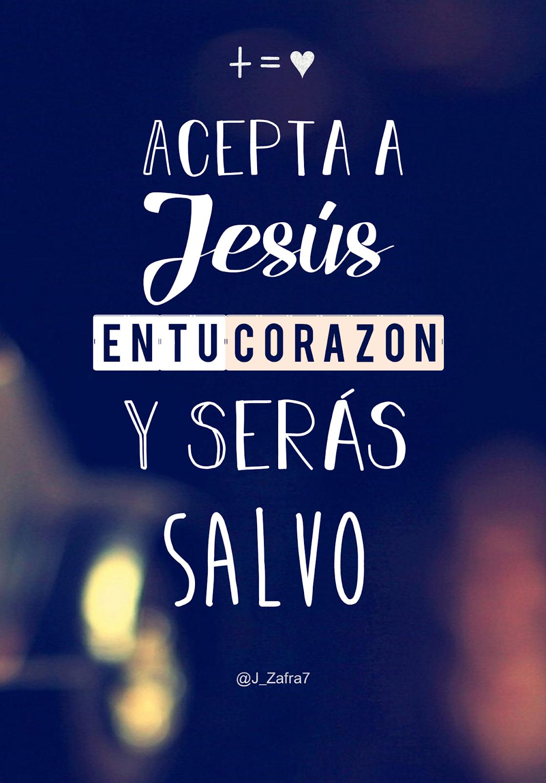Imágenes Cristianas Bonitas Acepta A Jesús En Tu Corazón Y