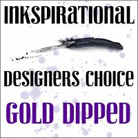 http://inkspirationalchallenges.blogspot.com/2019/05/challenge-187-designers-choice-gold.html