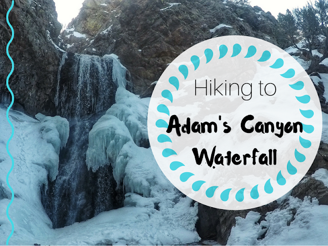Hiking to Adam's Canyon Waterfall