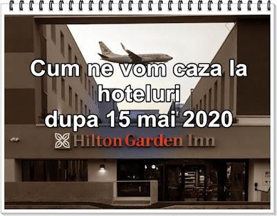 cum ve vom caza la hotel dupa 15 ridicarea restricțiilor covid 19