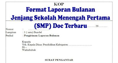 Format Laporan Bulanan Jenjang Sekolah Menengah Pertama (SMP