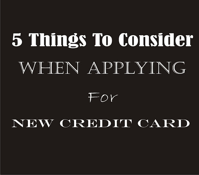 5 Things To Know Before You Apply For a New Credit Card